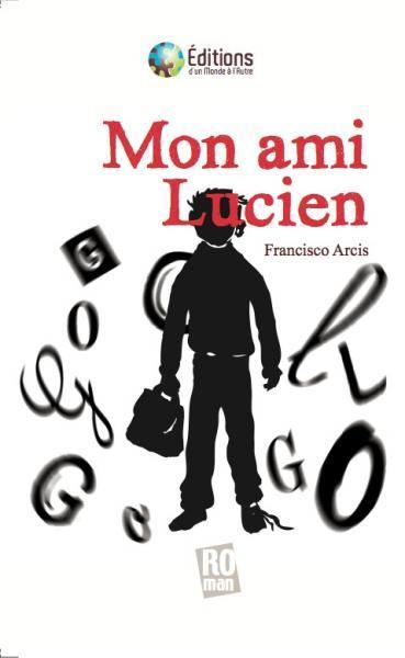 Mon ami Lucien