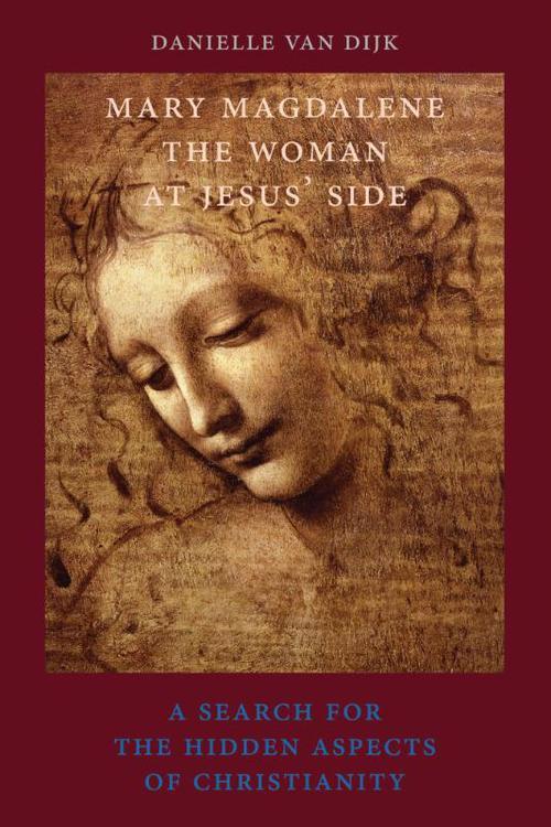 Mary Magdalene, the woman at Jesus' side
