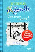 Vente Livre Numérique : Carrément Claustro. Journal d'un dégonflé, tome 6  - Jeff Kinney