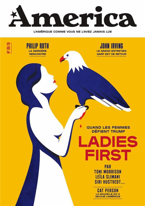Revue america n.6 ; ladies first, quand les femmes defient trump