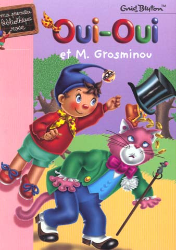 Oui-Oui Et Monsieur Grosminou
