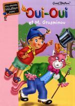 Couverture de Oui-oui et monsieur Grosminou