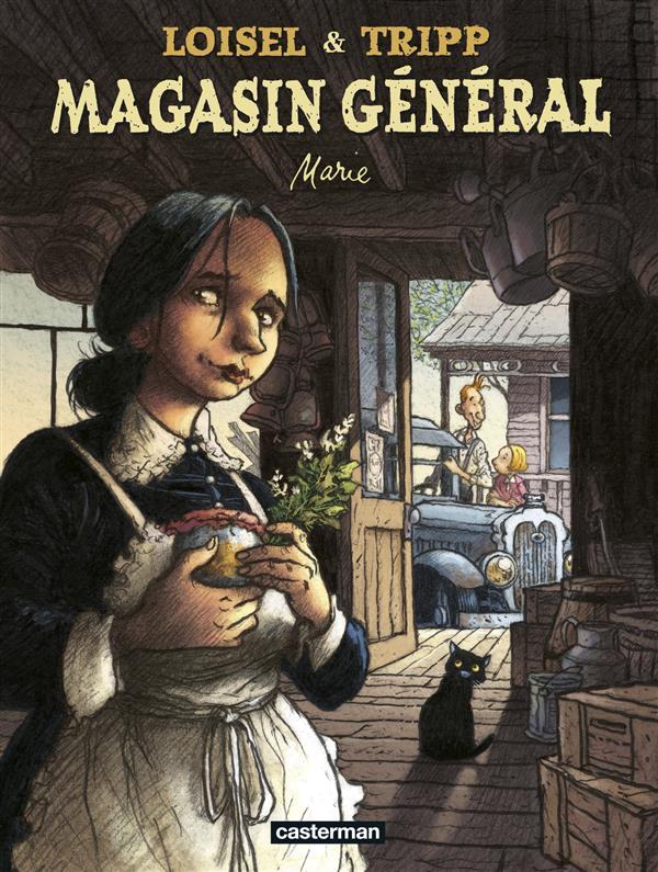 Magasin général T.1 ; Marie