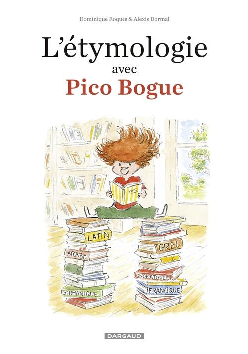 L'étymologie avec Pico Bogue