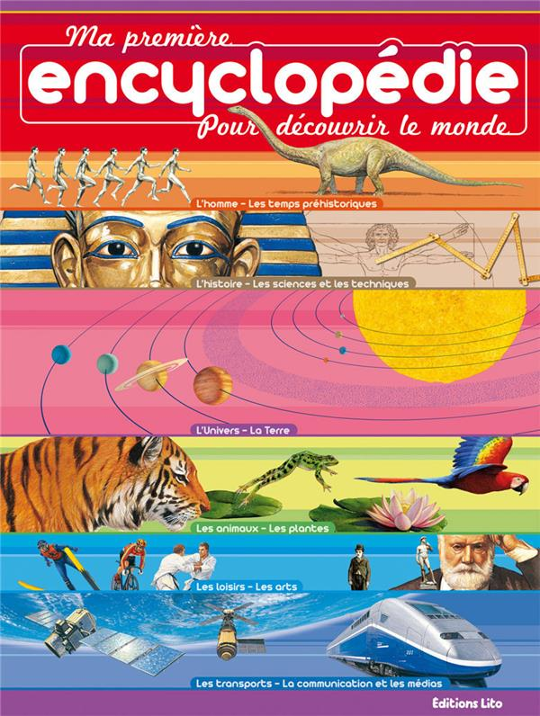 Ma Premiere Encyclopedie, Je Decouvre Le Monde