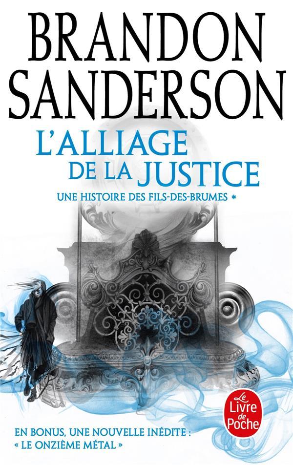 Fils Des Brumes T.4 ; L'Alliage De La Justice