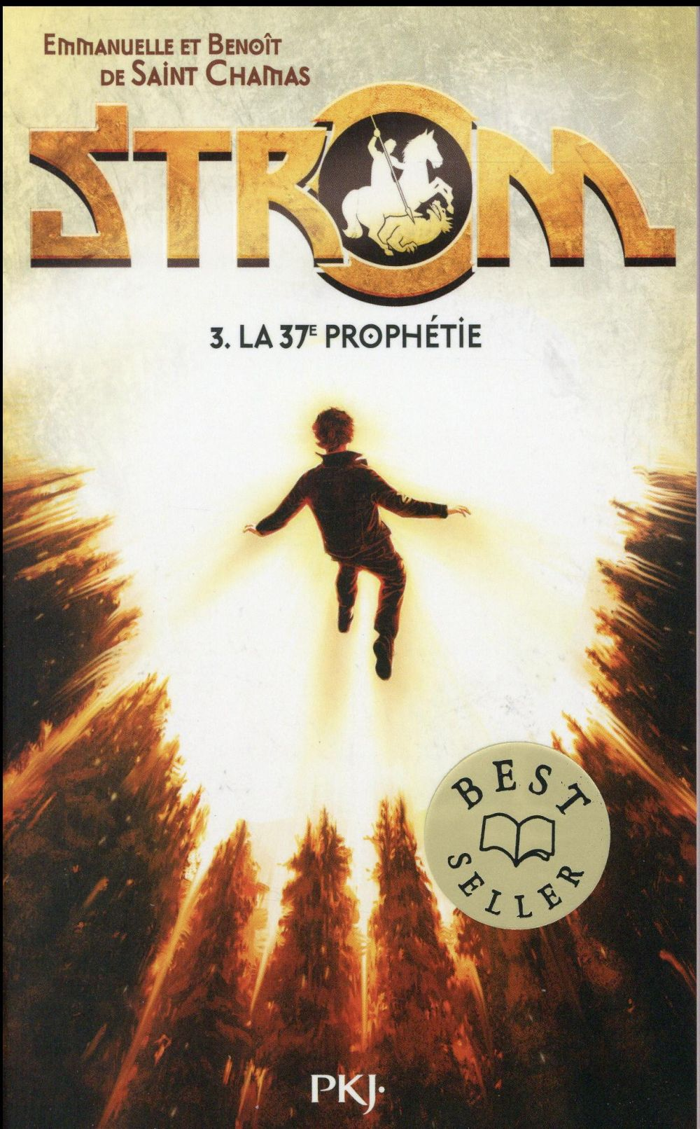 Strom t.3 ; la 37e prophétie