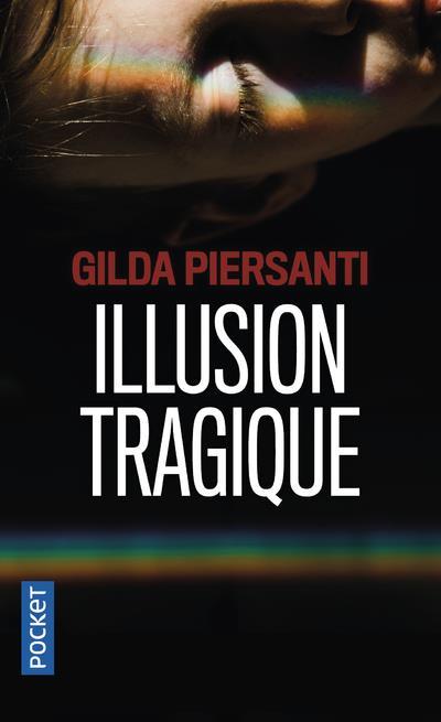 ILLUSION TRAGIQUE PIERSANTI, GILDA