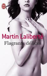 Vente Livre Numérique : Flagrants délices  - Martin Laliberté