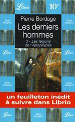 Couverture de Derniers hommes  t3 - les legions de l'apocalypse (les)