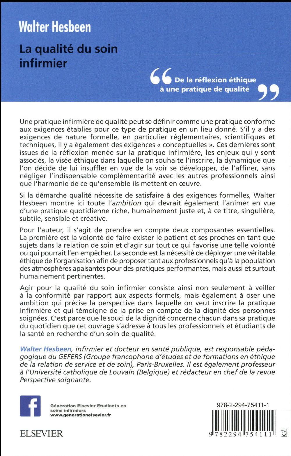 La qualité du soin infirmier ; de la réflexion éthique à une pratique de qualité (3e édition)