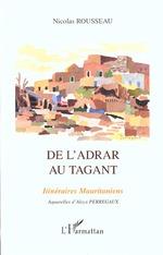 Vente EBooks : DE L'ADRAR AU TAGANT  - Nicolas Rousseau