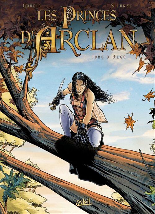 Les princes d'Arclan T03  - Jean-Charles Gaudin  - Laurent Sieurac
