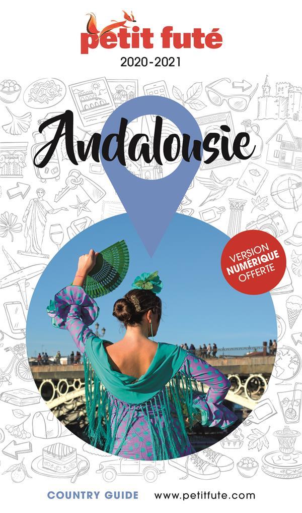 GUIDE PETIT FUTE ; COUNTRY GUIDE ; Andalousie (édition 2020/2021)