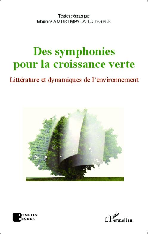Symphonies pour la croissance verte ; littérature et dynamiques de l'environnement