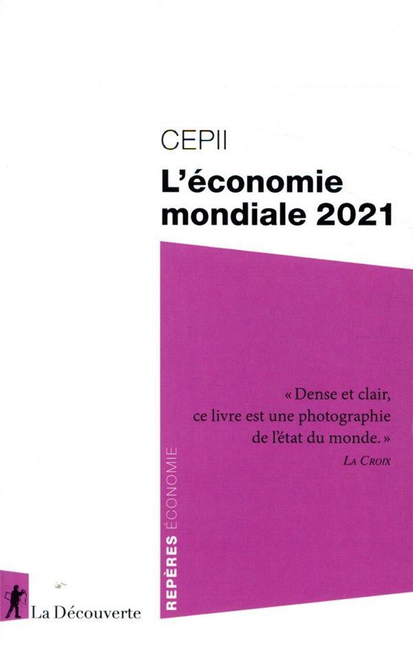 L'Economie Mondiale (Edition 2021)