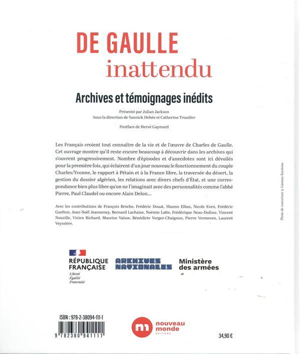 De Gaulle inattendu ; archives et témoignages inédits