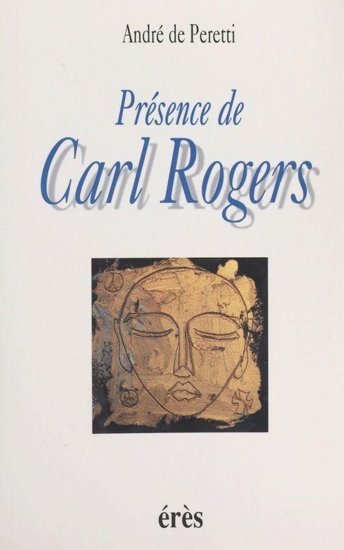 Présence de Carl Rogers