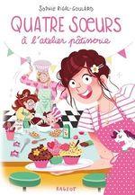 Vente Livre Numérique : Quatre soeurs à l'atelier pâtisserie  - Sophie Rigal-Goulard