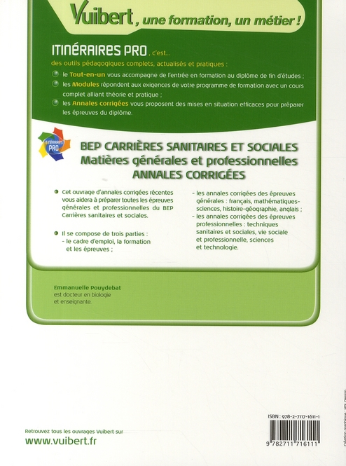 BEP carrières sanitaires sociales matières générales et prof annales corr (2è édition)
