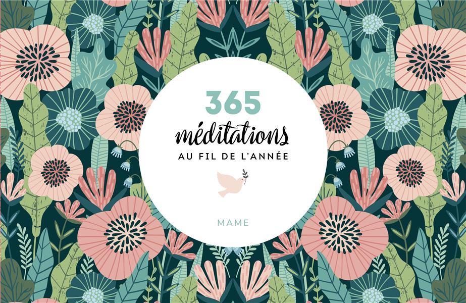 365 MEDITATIONS AU FIL DE L'ANNEE