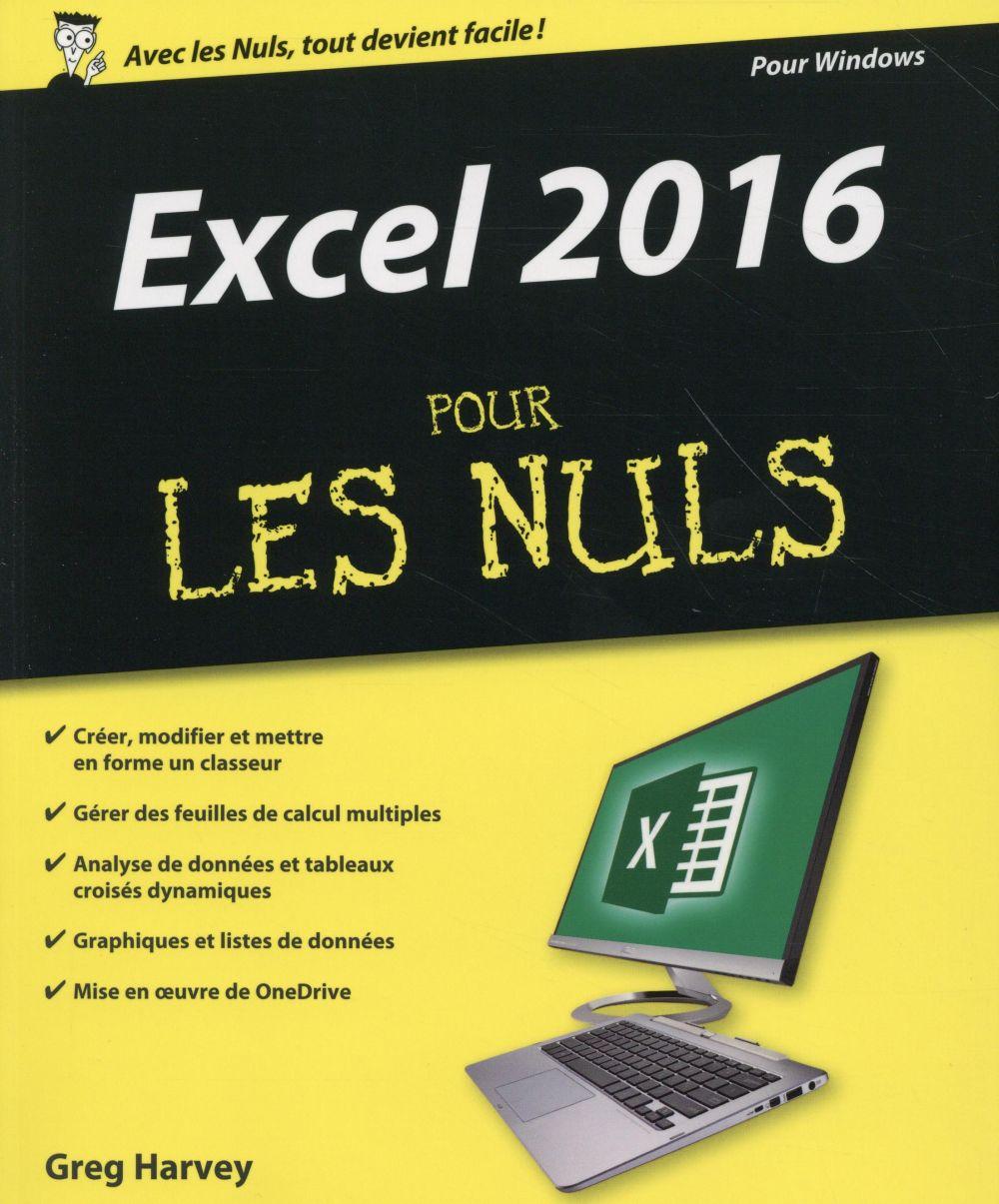 Harvey Greg - EXCEL 2016 POUR LES NULS