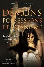 Vente Livre Numérique : Démons, possessions et satanisme  - Mireille Thibault