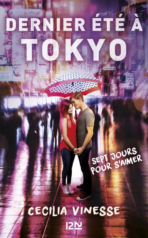Dernier été à Tokyo ; sept jours pour s'aimer  - Cecilia VINESSE