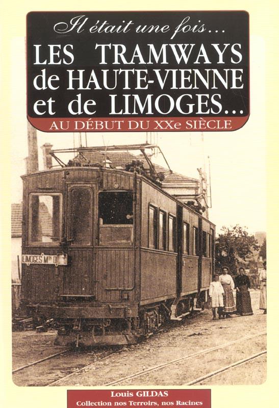 Tramways de haute vienne et de limoges (les)