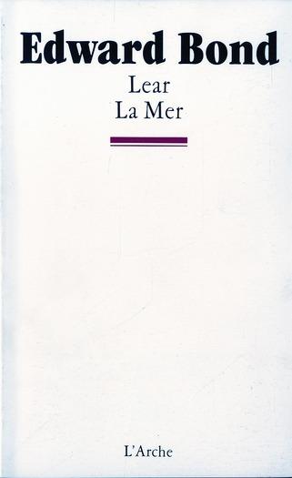 Lear ; la mer