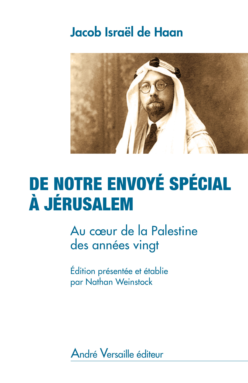 De notre envoyé spécial à Jérusalem