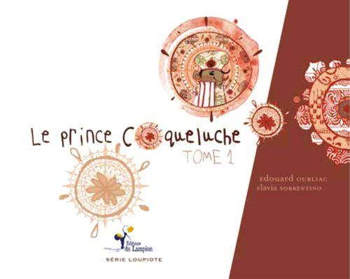 Le prince Coqueluche t.1