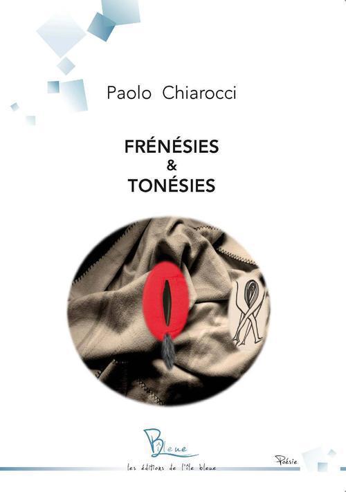Frénésies & tonésies