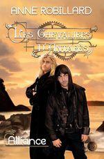 Vente Livre Numérique : Les Chevaliers d'Antarès 11 : Alliance  - Anne Robillard