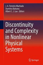 Discontinuity and Complexity in Nonlinear Physical Systems  - J. A. Tenreiro Machado - Dumitru Baleanu - Albert C J Luo