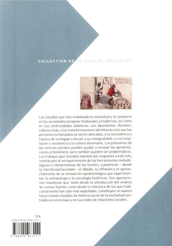 Ser y vivir esclavo : identidad, aculturación y agency (mundos mediterráneos y atlánticos, siglos XIII-XVIII)