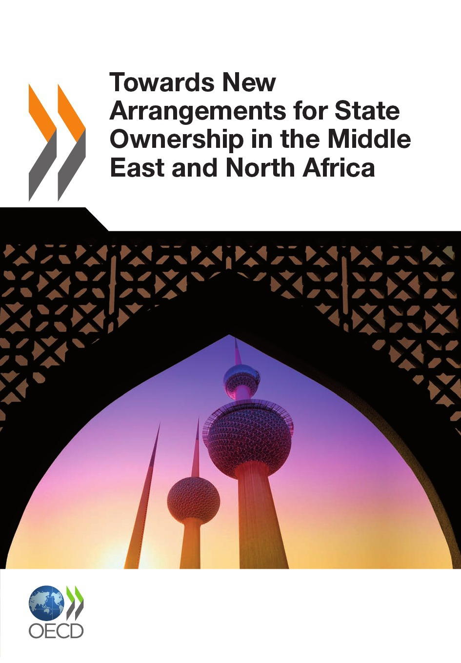 Towards New Arrangements for State Ownership in the Middle East and North Africa