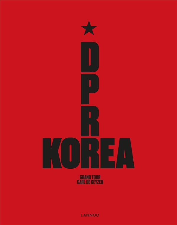 D.P.R. Korea ; Grand Tour