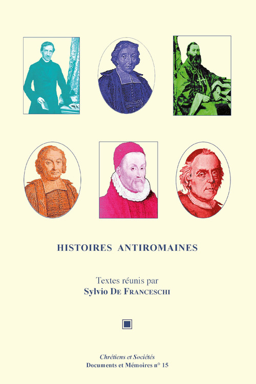 Histoires antiromaines  - Sylvio de Franceschi