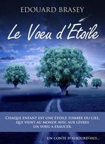 Vente EBooks : Le Voeu d'étoile  - Édouard Brasey