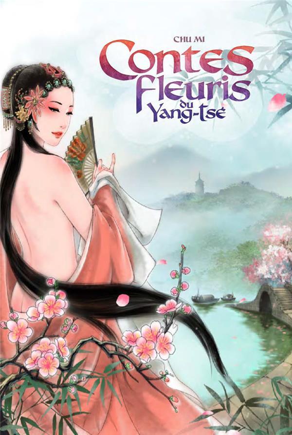 Contes fleuris du Yang-tsé