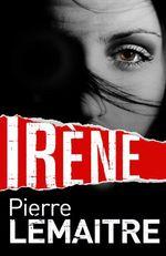 Vente Livre Numérique : Irène  - Pierre Lemaitre