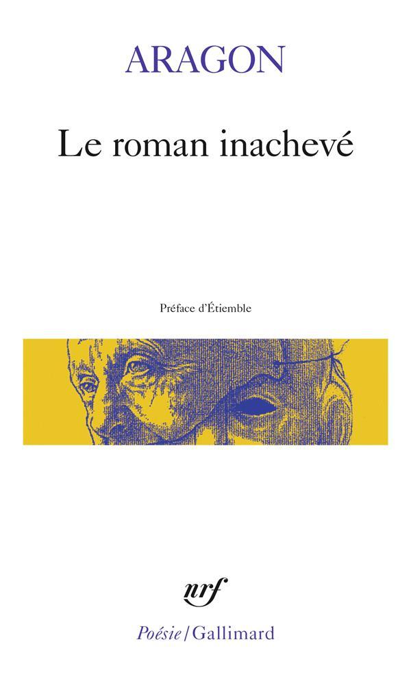 LE ROMAN INACHEVE