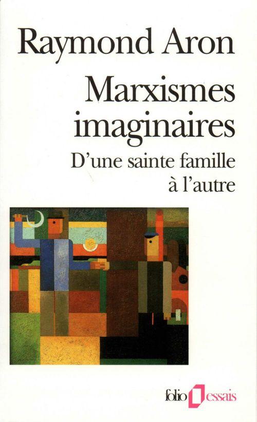 Marxismes imaginaires ; d'une sainte famille à l'autre