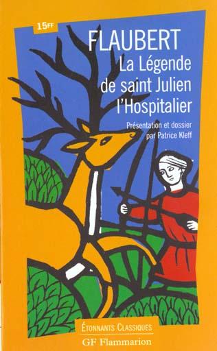 LEGENDE DE SAINT JULIEN L'HOSPITALIER (LA)