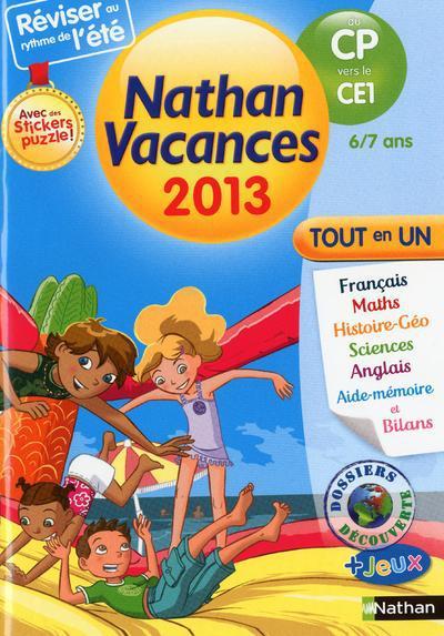 Nathan Vacances; Du Cp Vers Les Ce1 ; 6/7 Ans ; Tout En Un (Edition 2013)