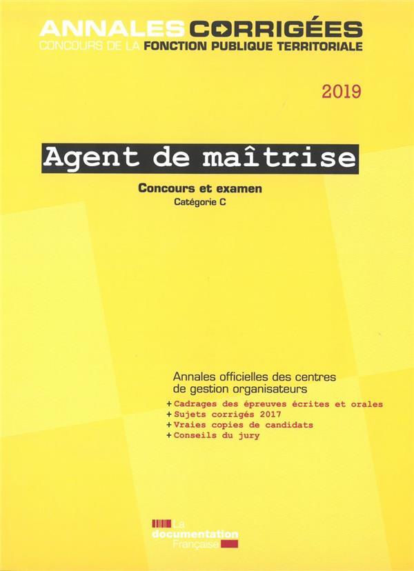 Agent de maîtrise ; concours externe, interne, 3e concours ; examen d'avancement de grade, catégorie C (édition 2019)