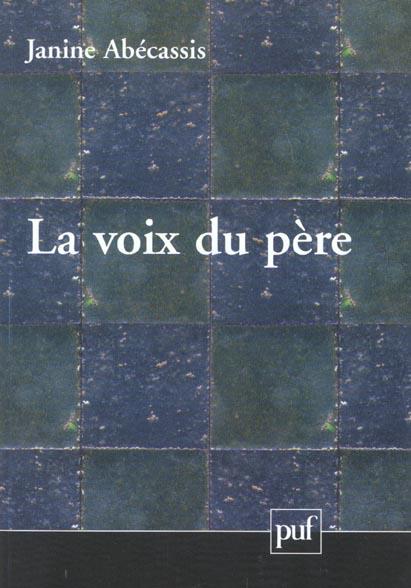 Voix du pere (la)