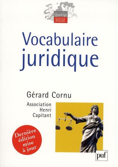 Vocabulaire Juridique (9e Edition)