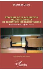 Réforme de la formation professionnelle et technique en Côte d'Ivoire  - Maninga Gbato